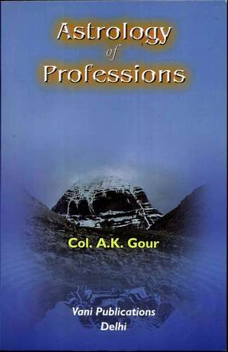 A.K. Gour - Astrology of Professions