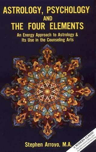 Stephen Arroyo - Astrology, Psychology and the Four Elements
