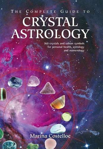 Marina Costelloe - The Complete Guide to Crystal Astrology