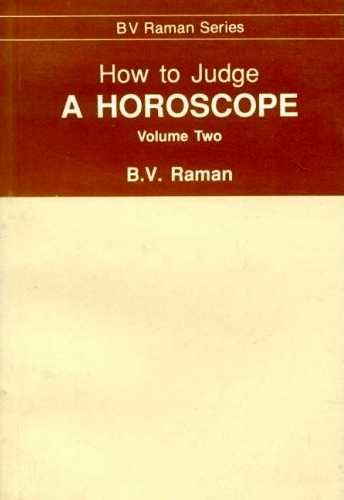 B.V. Raman - How to Judge a Horoscope