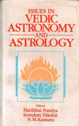 Haribhai Pandya - Issues in Vedic Astronomy and Astrology