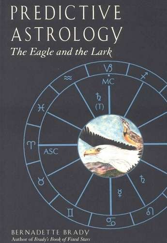 Bernadette Brady - Predictive Astrology - The Eagle and the Lark