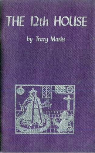 Tracy Marks - The 12th House