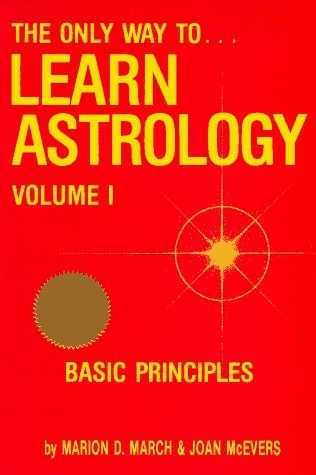 Marion March - The Only Way to Learn Astrology (vol. I)