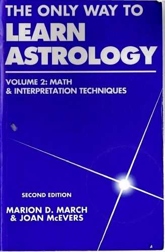 Marion March - The Only Way to Learn Astrology (vol. II)