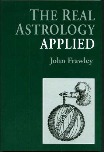 John Frawley - The Real Astrology Applied