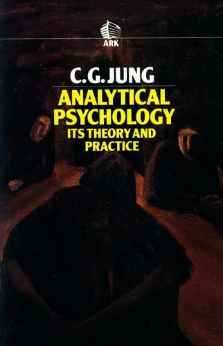 C.G. Jung - Analytical Theory - Its Theory and Practice