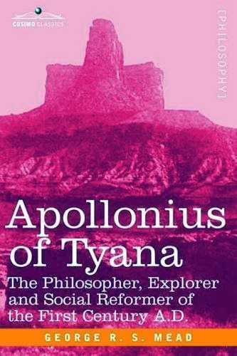 George R.S. Mead - Apollonius of Tyana