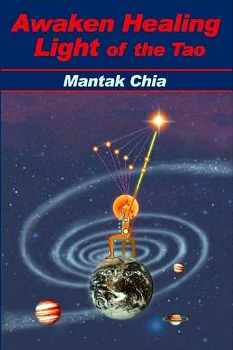 Mantak Chia - Awakening Healing Light of the Tao