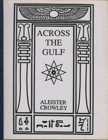 Aleister Crowley - Across the Gulf