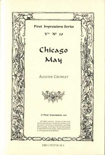 Aleister Crowley - Chicago May