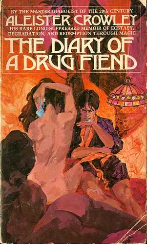 Aleister Crowley - The Diary of a Drug Fiend