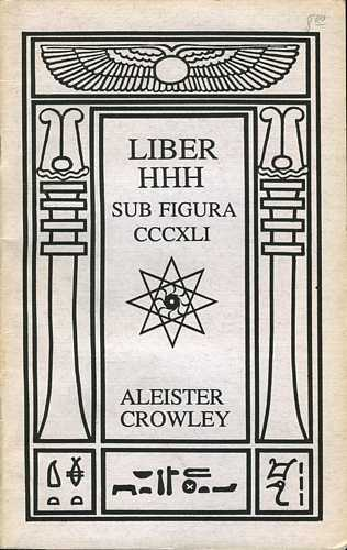 Aleister Crowley - Liber HHH