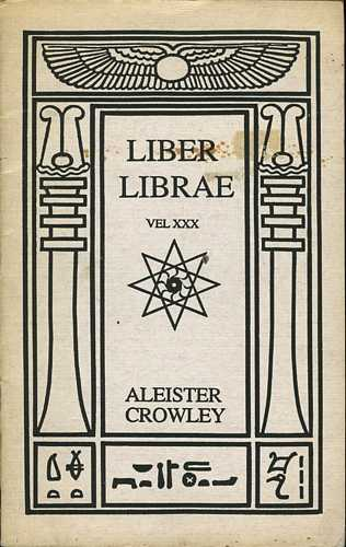 Aleister Crowley - Liber Librae