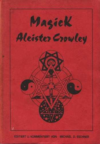 Aleister Crowley - Magick