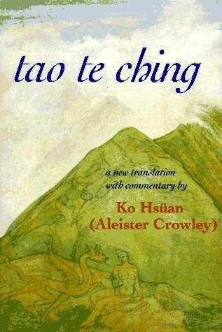 Aleister Crowley - Commentaries on Tao Te Ching