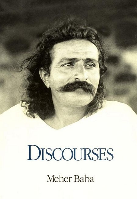 Meher Baba - Discourses