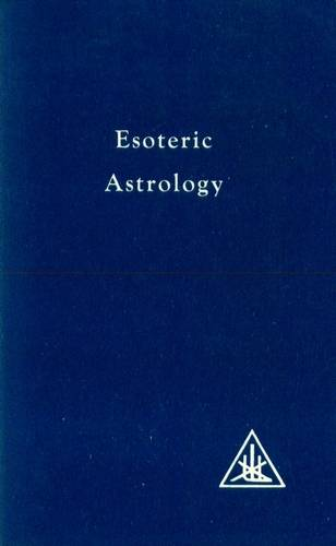 Alice Bailey - Esoteric Astrology