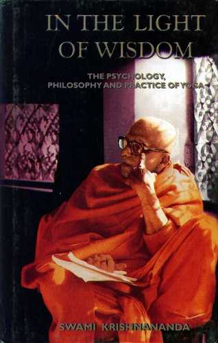 Swami Krishnananda - In the Light of Wisdom