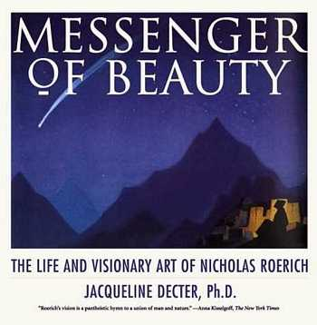 Messenger of Beauty - The Life and Visionary art of N. Roerich