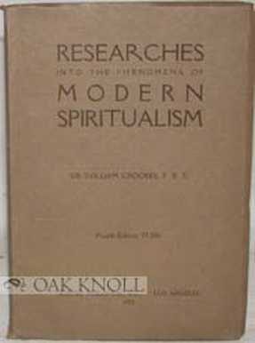 W. Crookes -Researches into the Phenomena of Modern Spiritualism