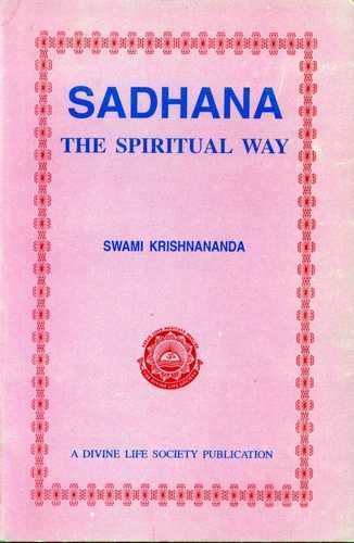 Swami Krishnananda - Sadhana - The Spiritual Way