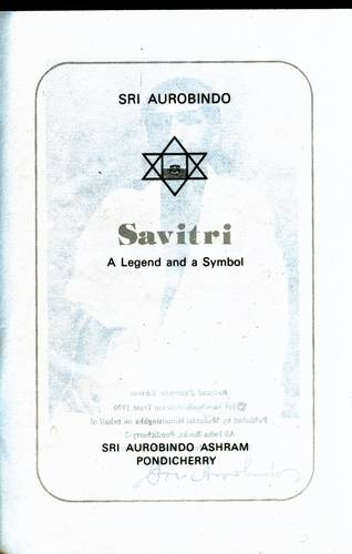 Sri Aurobindo - Savitri - A Legend and a Symbol