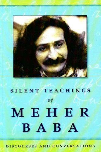 Meher Baba - Silent Teachings