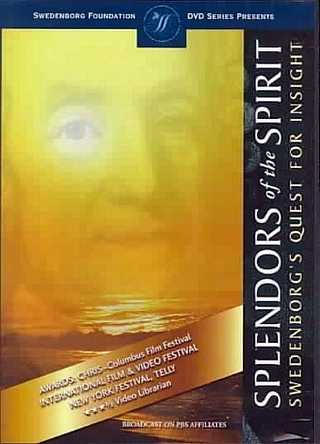 Splendors of the Spirit - Swedenborg's Quest for Insight
