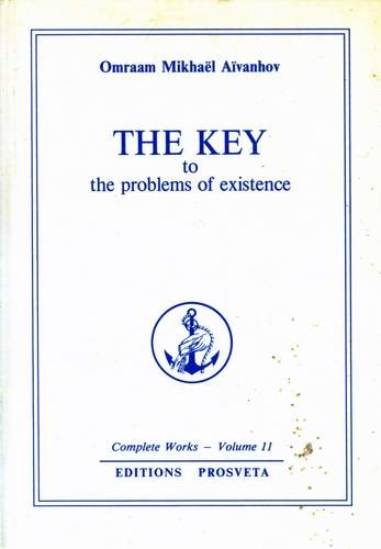 Omraam Mikhael Aivanhov - The Key to the Problems of Existence