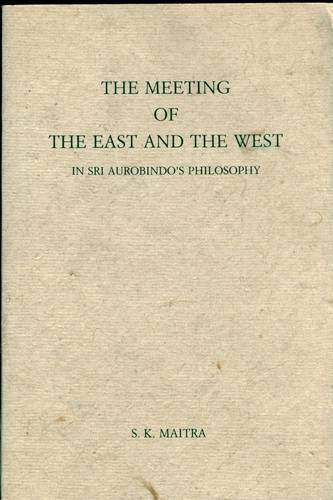 S.K. Maitra - The Meeting of The East and The West