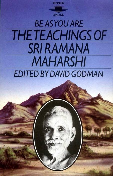 Be As You Are - The Teachings of Sri Ramana Maharshi