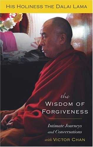 Dalai Lama - The Wisdom of Forgiveness