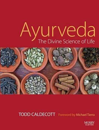 Todd Caldecott - Ayurveda - The Divine Science of Life