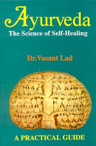 Vasant Lad - Ayurveda, the Science of Self-Healing
