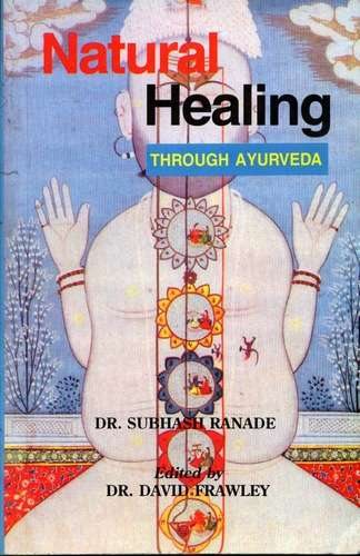 Subash Ranade - Natural Healing through Ayurveda