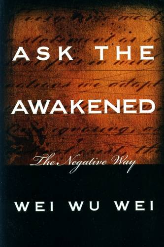 Wei Wu Wei - Ask the Awakened