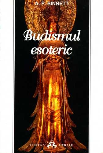 A.P. Sinnett - Budismul esoteric