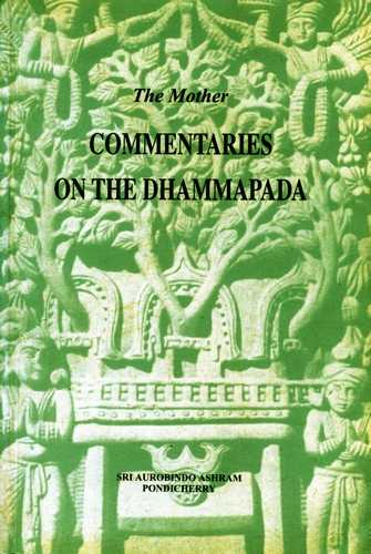 The Mother - Commentaries on the Dhammapada