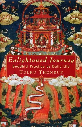 Tulku Thondup - Enlightened Journey