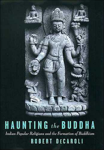 Robert DeCaroli - Haunting the Buddha