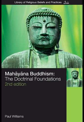 P. Williams - Mahayana Buddhism - The Doctrinal Foundations
