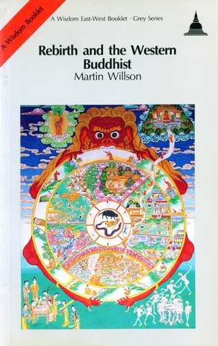 Martin Willson - Rebirth and the Western Buddhist
