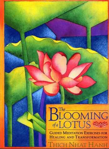 Thich Nhat Hanh - The Blooming Lotus