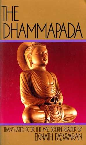The Dhammapada - Translated for the Modern Reader