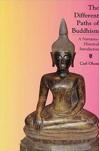 Carl Orlson - The Different Paths of Buddhism