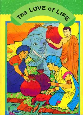 The Love of Life - Buddhist Tales