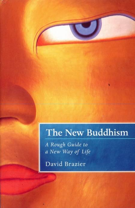 David Brazier - The New Buddhism