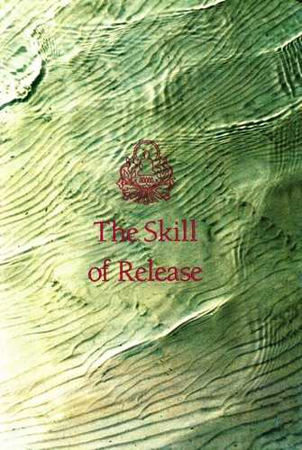 Thubten Chodron - The Skill of Release