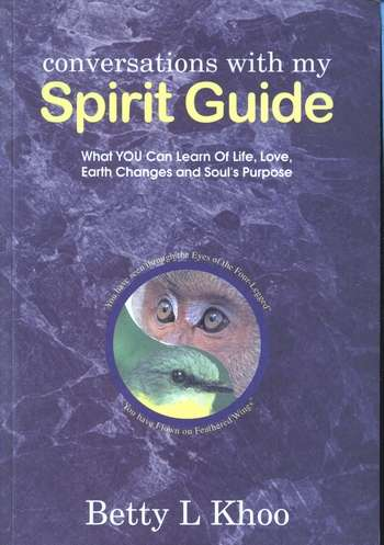 Betty L. Khoo - Conversations with My Spirit Guide